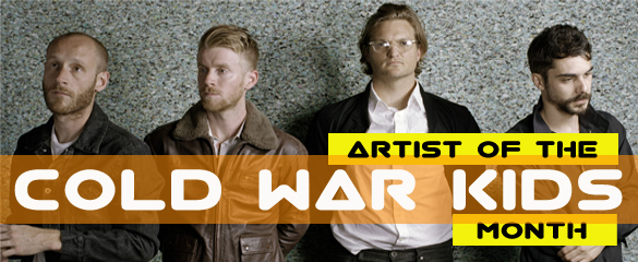 Artist of the Month -- Cold War Kids