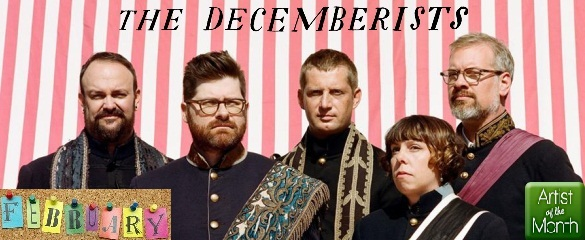 Artist of the Month -- The Decemberists