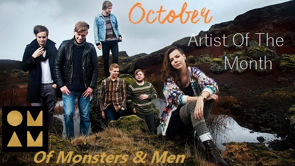 Artist of the Month -- Of Monsters And Men
