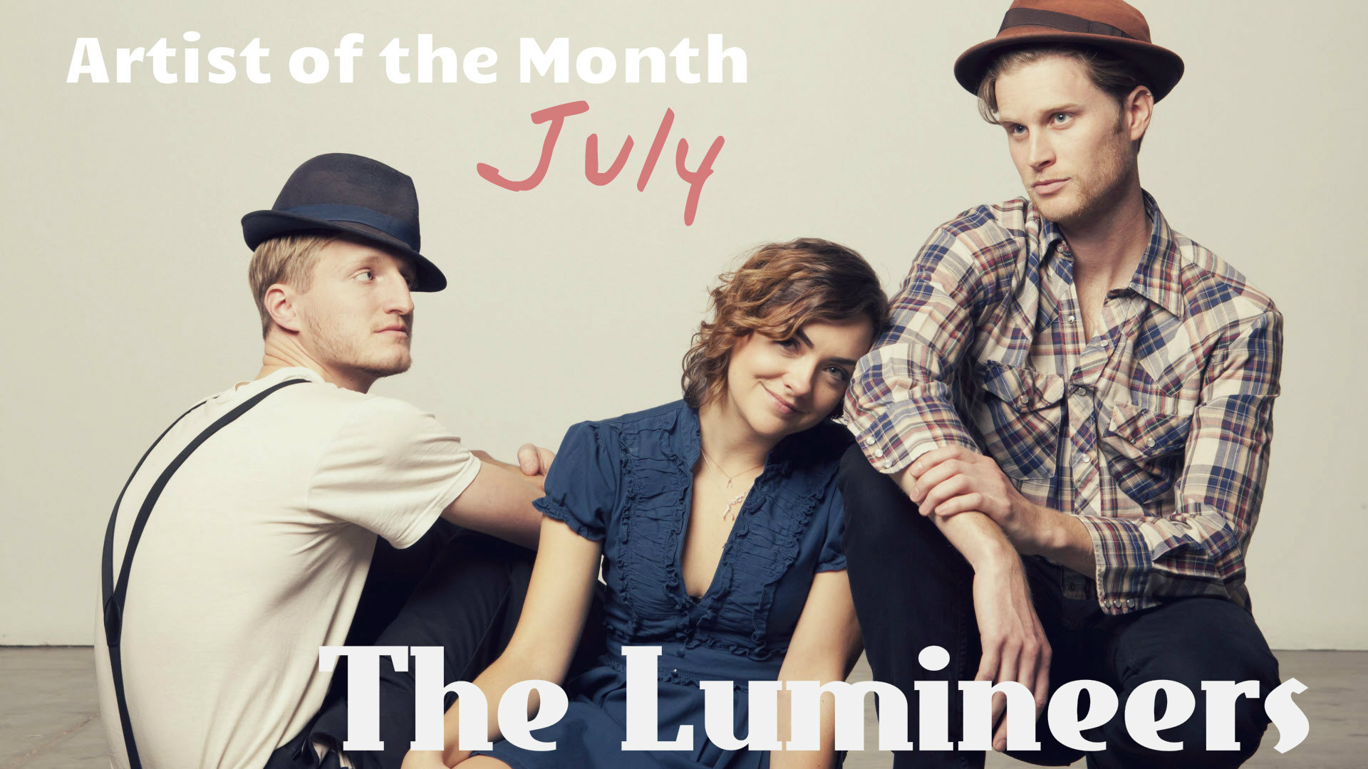 Artist of the Month -- The Lumineers