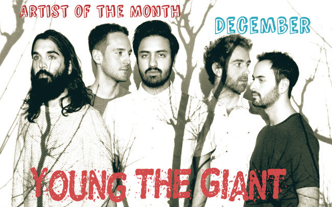 Artist of the Month -- Young The Giant