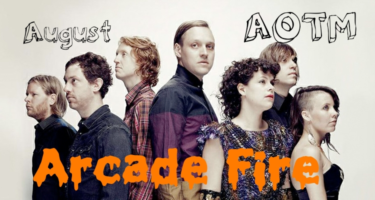 Artist of the Month -- Arcade Fire