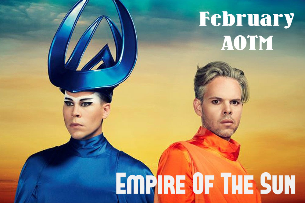 Artist of the Month -- Empire of the Sun