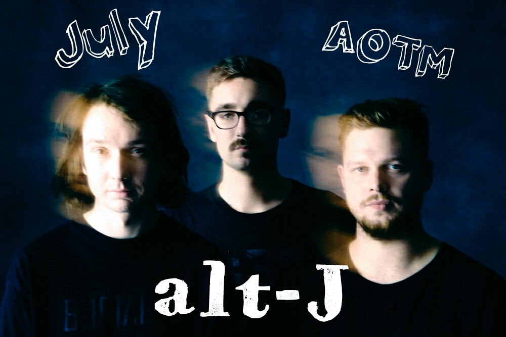 Artist of the Month -- alt-J