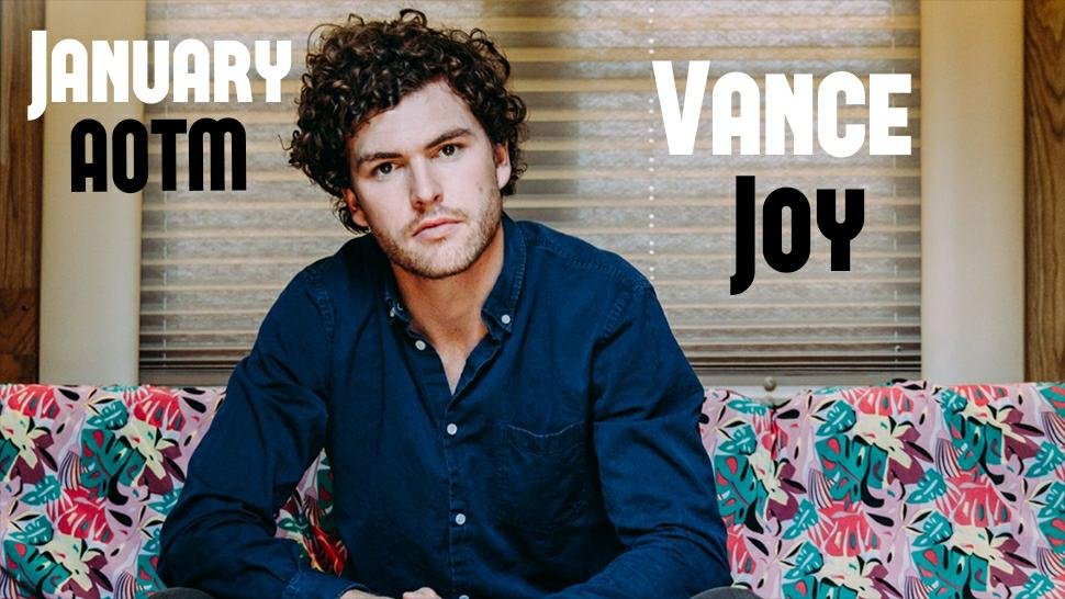 Artist of the Month -- Vance Joy
