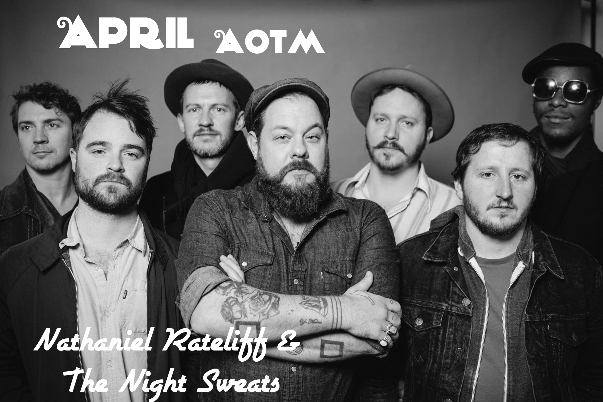 Artist of the Month -- Nathaniel Rateliff & The Night Sweats